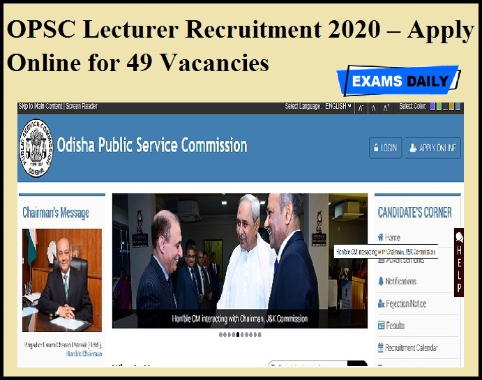 OPSC Lecturer Recruitment 2020 OUT – Apply Online for 49 Vacancies