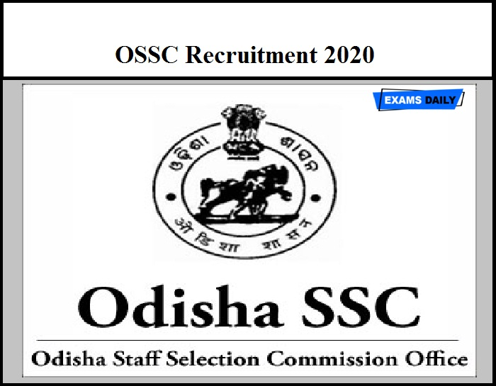 OSSC Recruitment 2020 Out– Apply Online Food Safety Officer & Other Vacancies