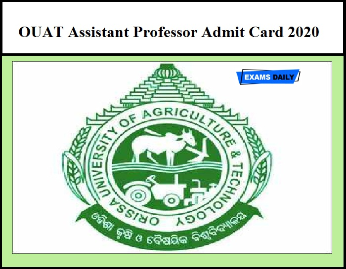 OUAT Assistant Professor Admit Card 2020 – Check Hall Ticket Details Here