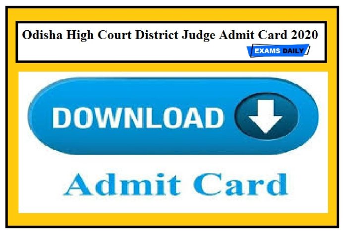 Odisha High Court District Judge Admit Card 2020