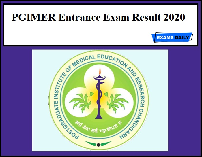PGIMER Entrance Exam Result 2020 Out – Download Provisional List 2020 Session Now!!