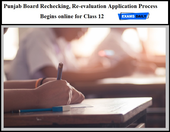Punjab Board Rechecking, Re-evaluation Application Process Begins online for Class 12