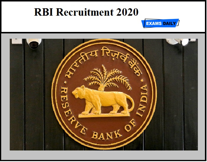 RBI Recruitment 2020 – Online Registration Dates Released (Download Important Dates Here)