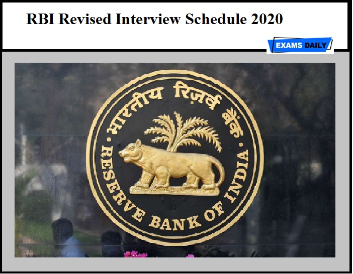 RBI Revised Interview Schedule 2020 Released – For Non CSG Posts (Download Here)