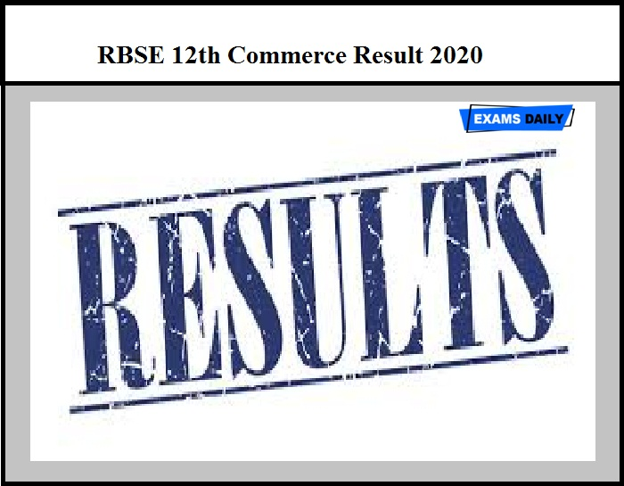 RBSE 12th Commerce Result 2020 – Check Rajasthan Class 12 Result Details Here