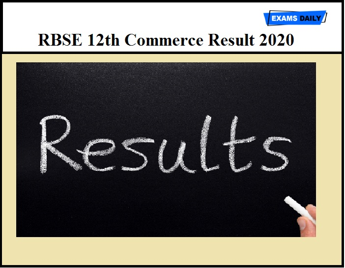 RBSE 12th Commerce Result 2020 Available Shortly – Check Class 12 Result Details Here