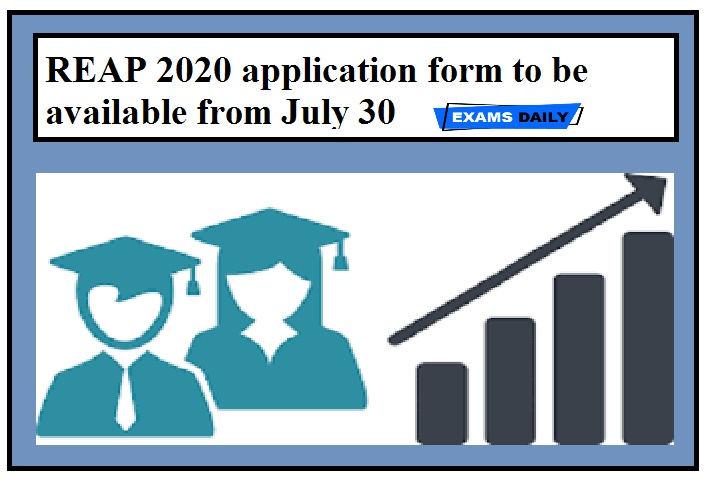 REAP 2020 application form to be available from July 30