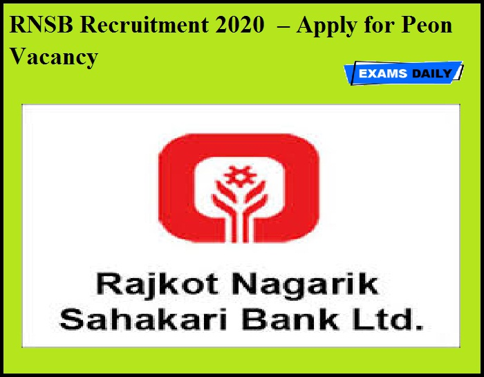 RNSB Recruitment 2020 OUT –Apply for Peon Vacancy