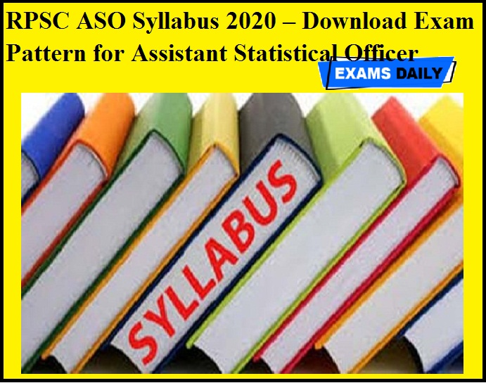 RPSC ASO Syllabus 2020 OUT – Download Exam Pattern for Assistant Statistical Officer