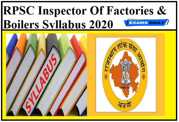 RPSC Inspector Of Factories & Boilers Syllabus 2020