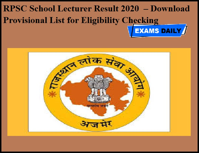 RPSC School Lecturer Result 2020 OUT – Download Provisional List for Eligibility Checking