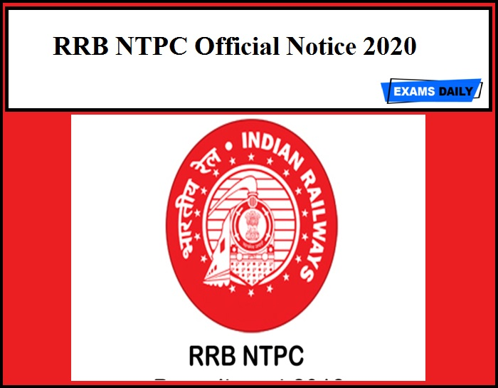 RRB NTPC Official Notice 2020