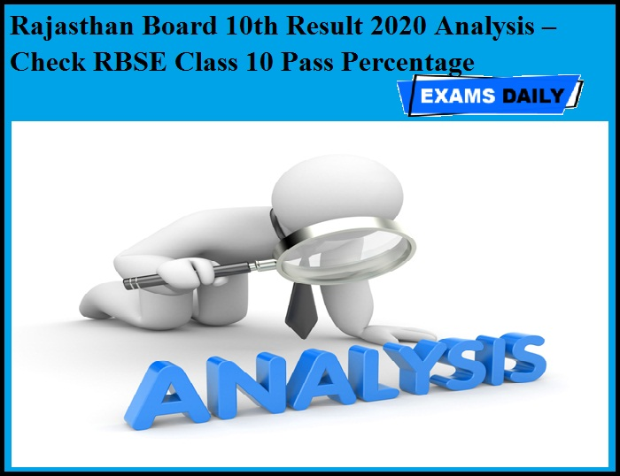 Rajasthan Board 10th Result 2020 Analysis – Check RBSE Class 10 Pass Percentage