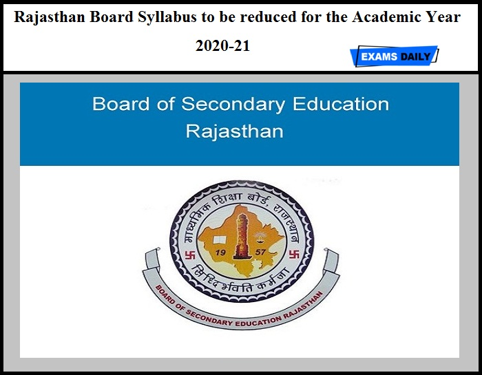 Rajasthan Board Syllabus to be reduced for the Academic Year 2020-21