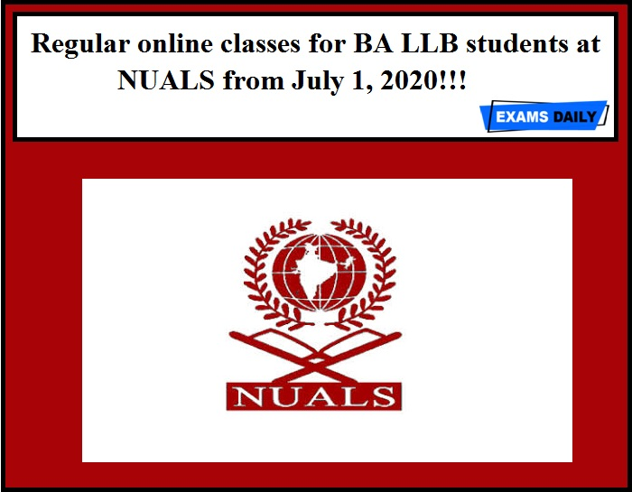 Regular online classes for BA LLB students at NUALS from July 1, 2020!!!