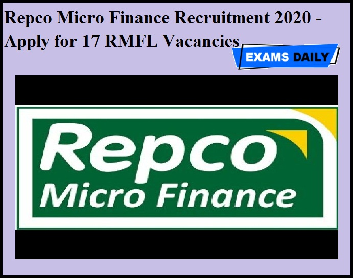 Repco Micro Finance Recruitment 2020 OUT - Apply for 17 RMFL Vacancies