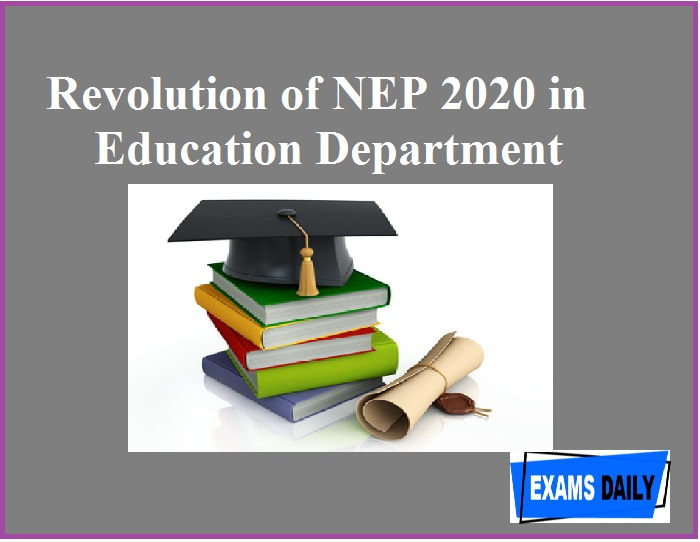 Revolution of NEP 2020 in Education Department