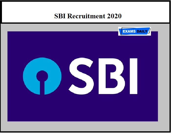 SBI Recruitment 2020 – Last Date to Apply for 364 Executive & Other Post