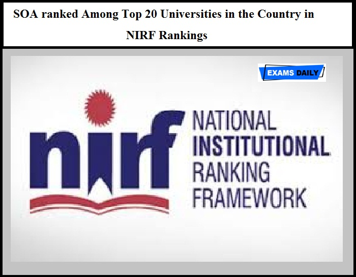 SOA ranked Among Top 20 Universities in the Country in NIRF Rankings