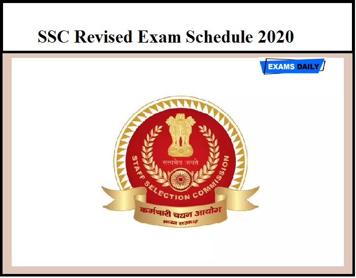 SSC Revised Exam Schedule 2020 Released – Download Exam Dates Here