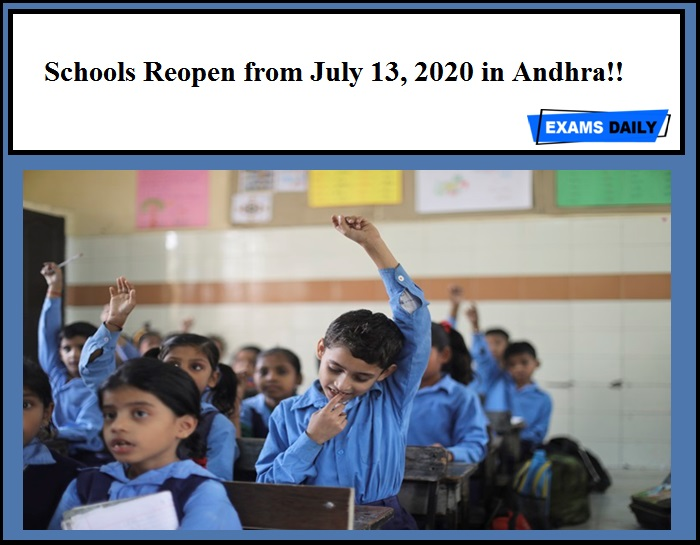 Schools Reopen from July 13, 2020 in Andhra!! Announced by AP Govt