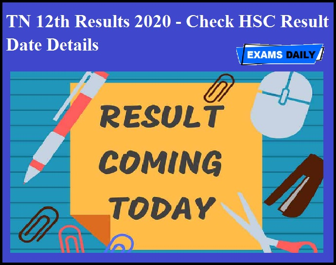 TN 12th Results 2020 - Check HSC Result Date Details
