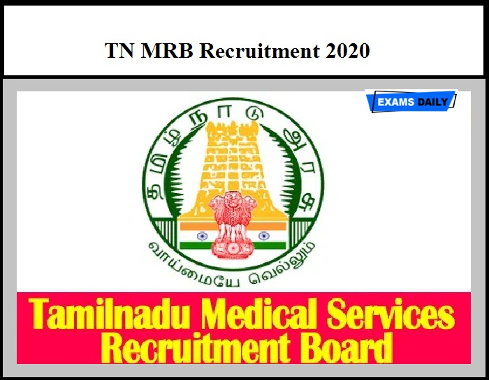 TN MRB Recruitment 2020 Out – Apply Online Here