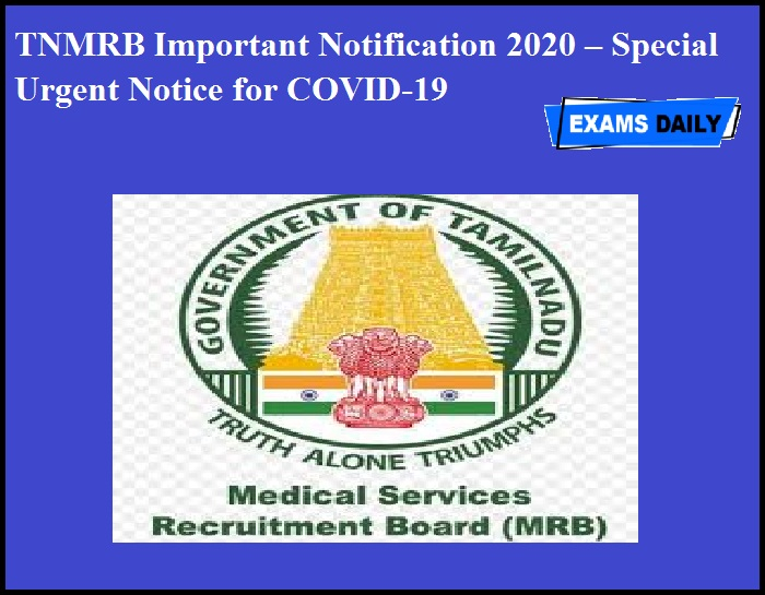TNMRB Important Notification 2020 – Special Urgent Notice for COVID-19