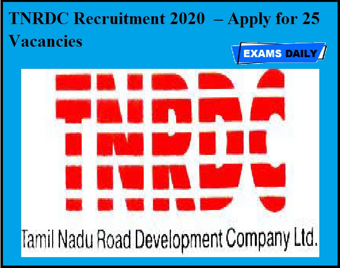 TNRDC Recruitment 2020 OUT – Apply for 25 Vacancies