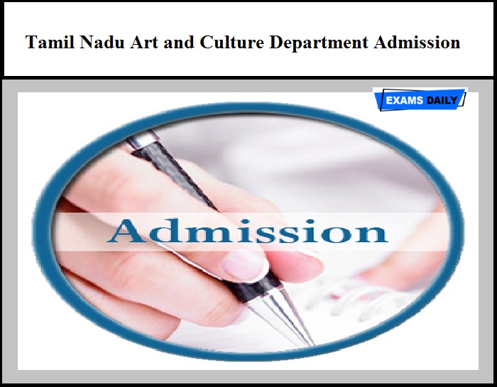 Tamil Nadu Art and Culture Department Admission 2020 – Apply Online Here