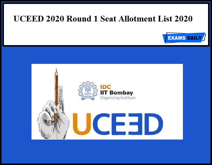 UCEED 2020 Round 1 Seat Allotment List 2020