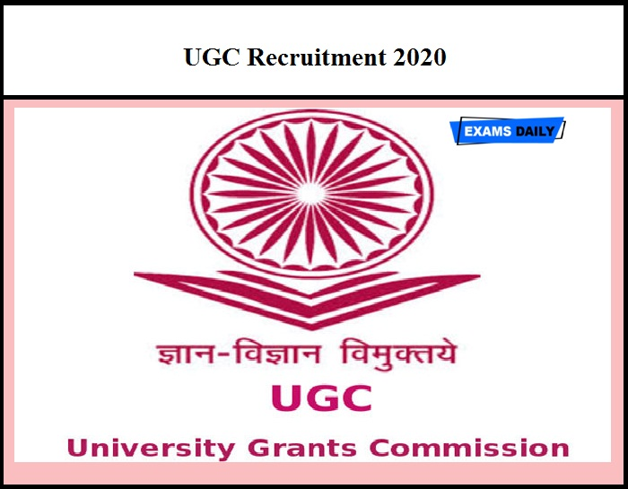 UGC Recruitment 2020 Out – Download Application Form