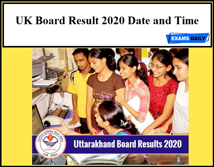 UK Board Result 2020 Date and Time