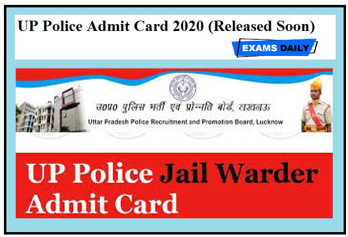 UP Police Admit Card 2020 (Released Soon)