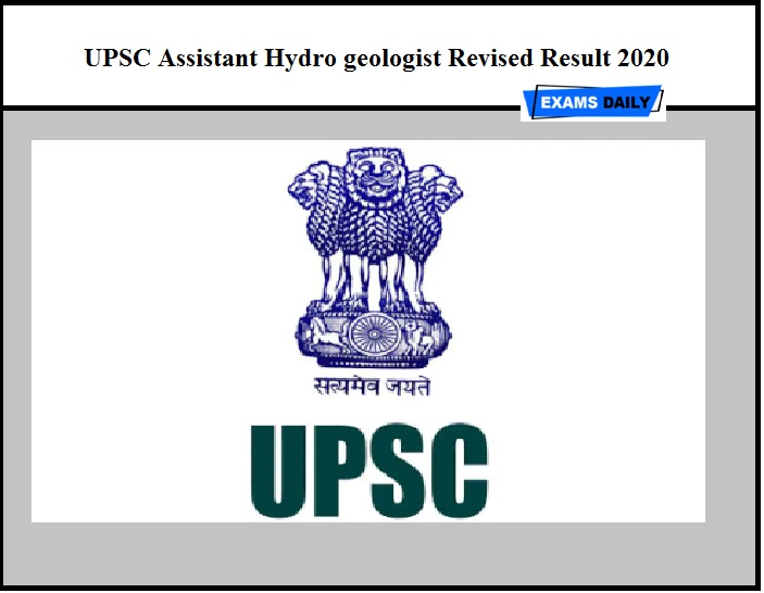 UPSC Assistant Hydro geologist Revised Result 2020