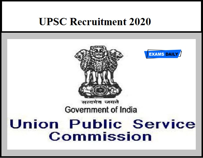 UPSC Recruitment 2020 Out – Apply for 121 Medical Officer & Other Vacancies