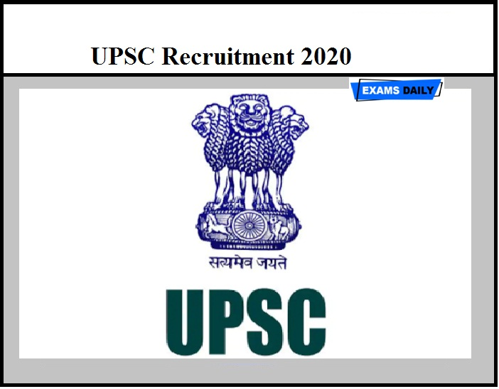UPSC Recruitment 2020 Out – Apply for Research Officer, Scientist B & Other Vacancy