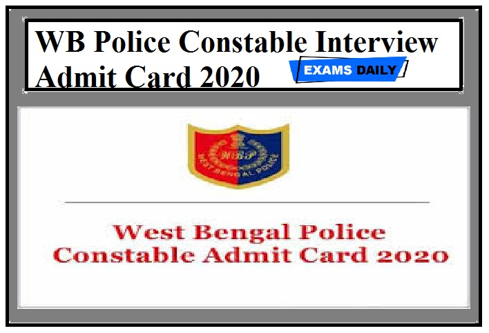 WB Police Constable Interview Admit Card 2020