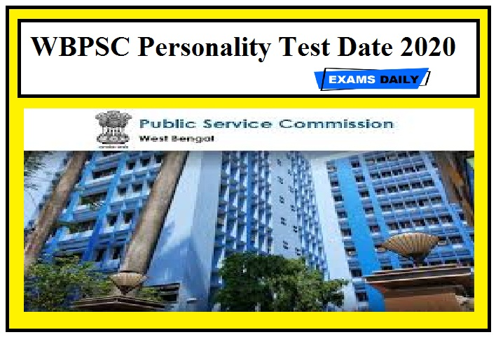 WBPSC Personality Test Date 2020