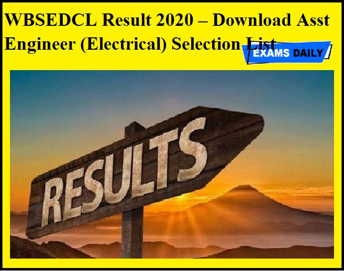 WBSEDCL Result 2020 – Download Asst Engineer (Electrical) Selection List