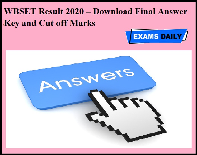 WBSET Result 2020 OUT – Download Final Answer Key and Cut off Marks