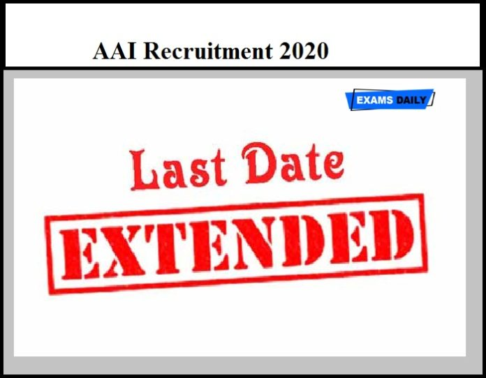 AAI Recruitment 2020 - Last Date Extended to Apply for Junior Executive Vacancy