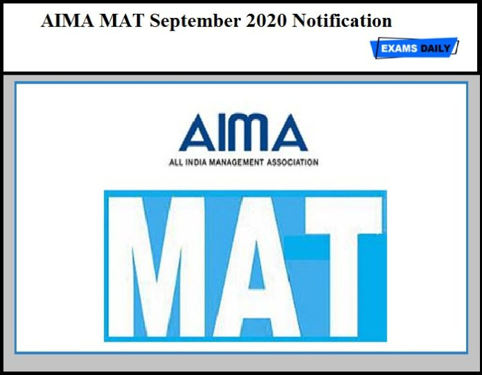 AIMA MAT September 2020 Notification to be Released Soon – Get Details Here