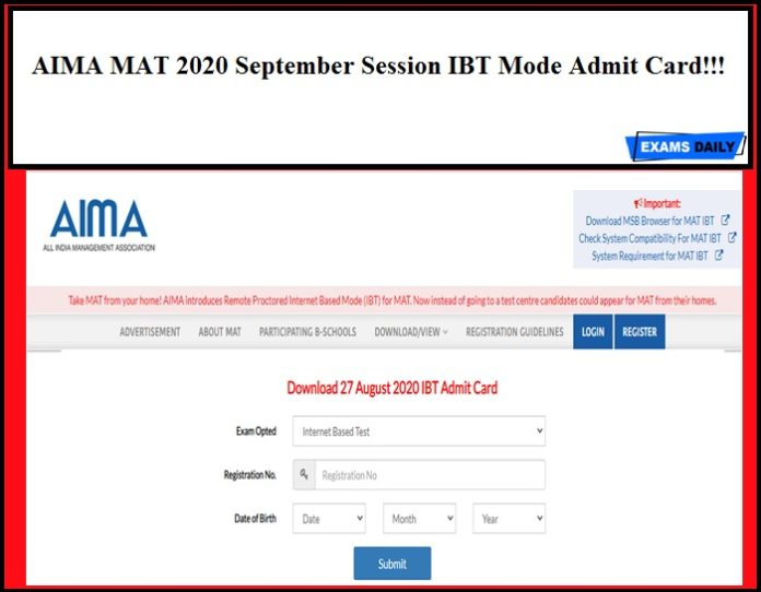 AIMA releases MAT 2020 September Session IBT Mode Admit Card!!!