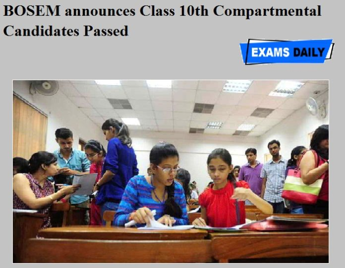 BOSEM announces Class 10th Compartmental Candidates Passed