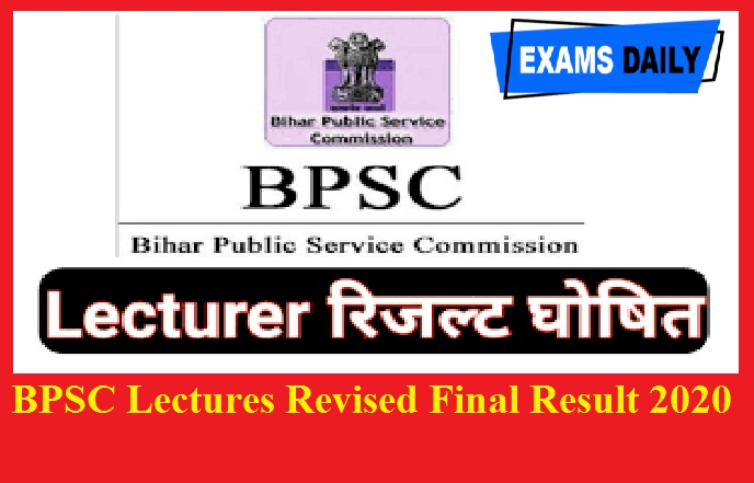 BPSC Lectures Revised Final Result 2020