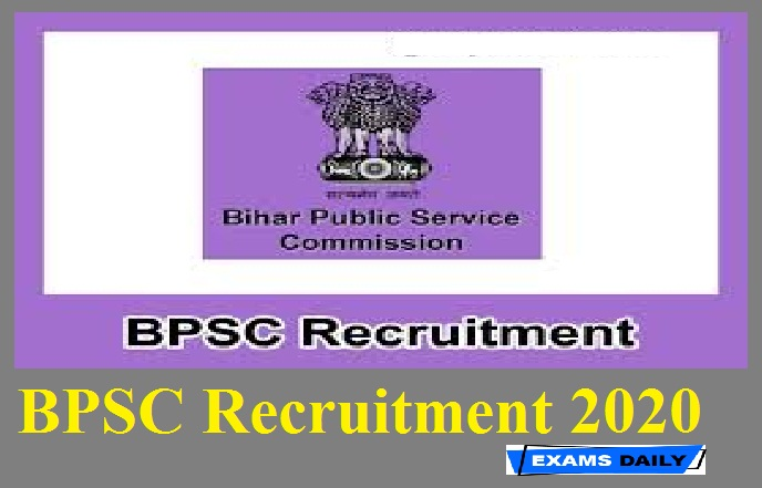 BPSC Recruitment 2020 out