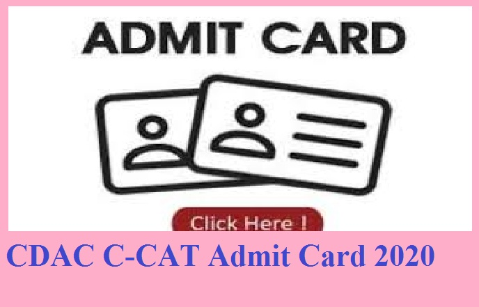 CDAC C-CAT Admit Card 2020