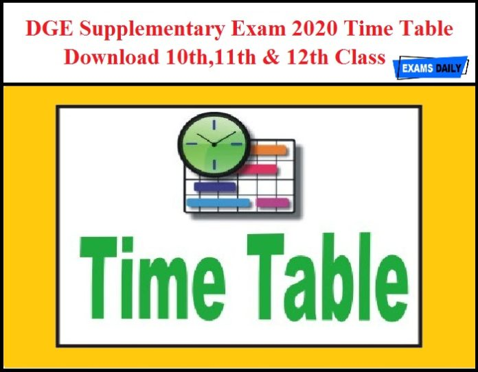 DGE Supplementary Exam 2020 Time Table OUT