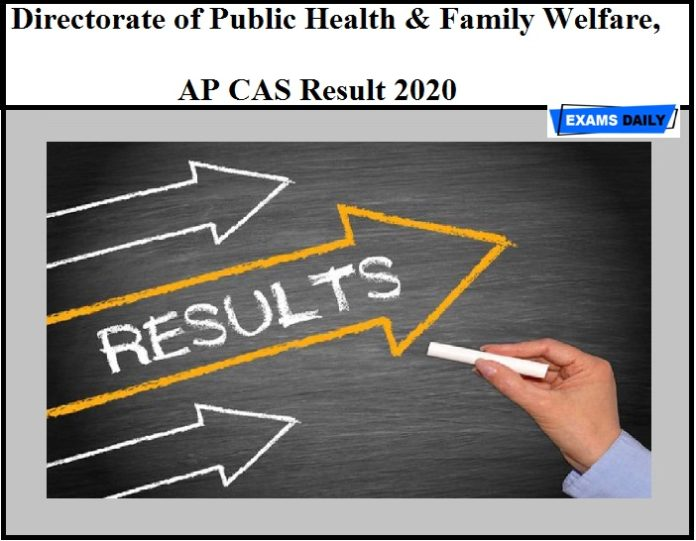 Directorate of Public Health & Family Welfare, AP CAS Result 2020 OUT – Download Merit List Here